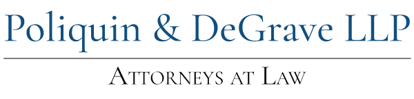 Poliquin & DeGrave LLP - Attorneys at Law